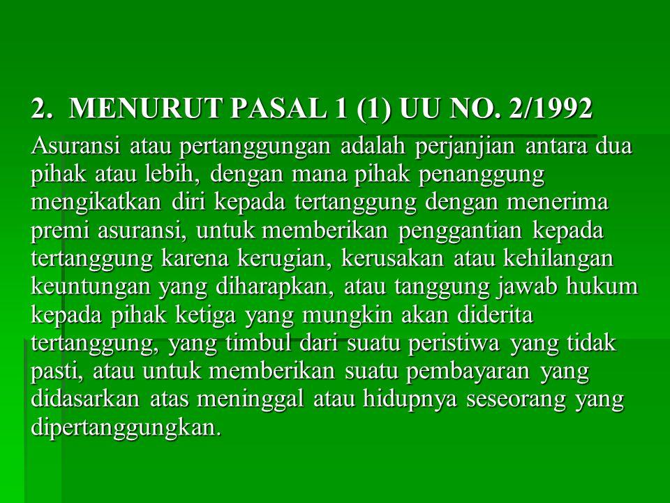 2.MENURUT PASAL 1 (1) UU NO.