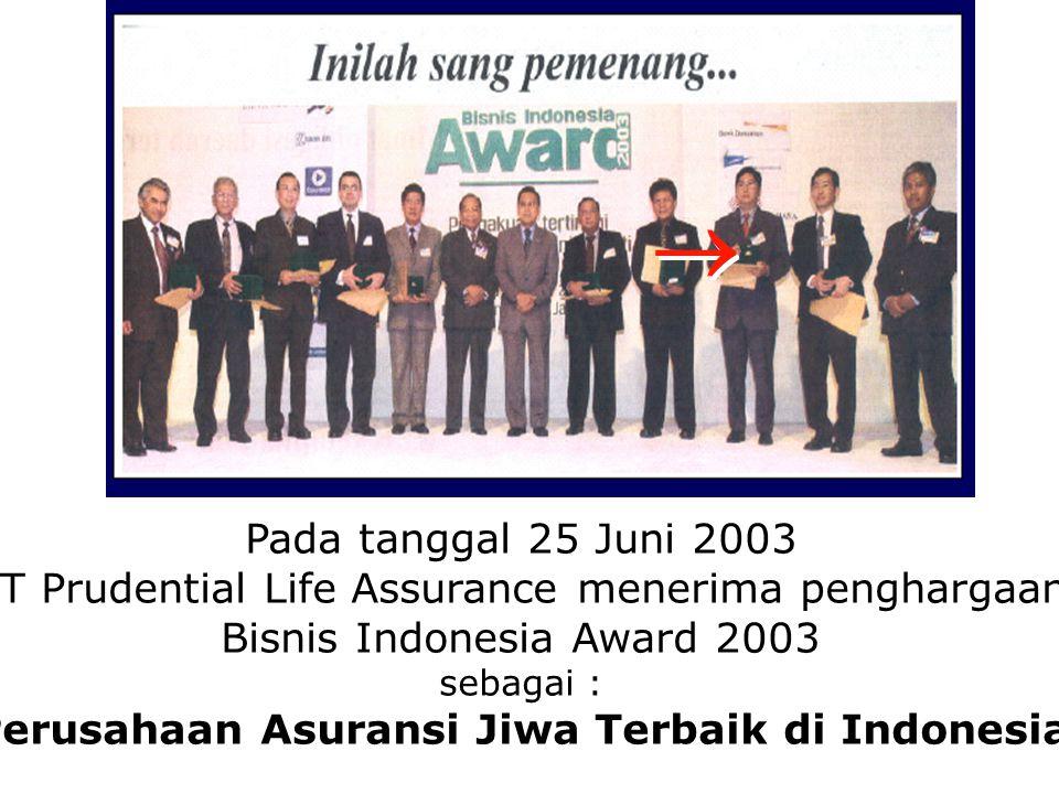Pada tanggal 25 Juni 2003 PT Prudential Life Assurance menerima penghargaan Bisnis Indonesia Award 2003 sebagai : Perusahaan Asuransi Jiwa Terbaik di