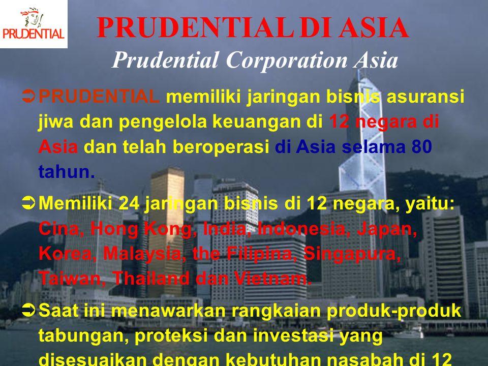 PPRUDENTIAL memiliki jaringan bisnis asuransi jiwa dan pengelola keuangan di 12 negara di Asia dan telah beroperasi di Asia selama 80 tahun. MMemi
