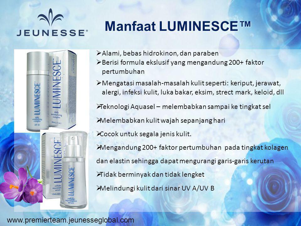 www.premierteam.jeunesseglobal.com Manfaat LUMINESCE™  Alami, bebas hidrokinon, dan paraben  Berisi formula ekslusif yang mengandung 200+ faktor per