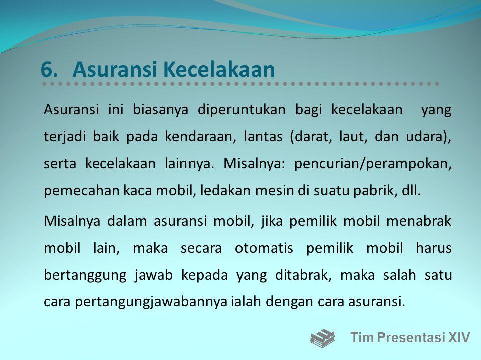 Total Premi Ganti Rugi Total premi ganti rugi tergantung kepada:  Nilai premi ganti rugi yang disepakati oleh perusahaan asuransi dan peserta saat pe