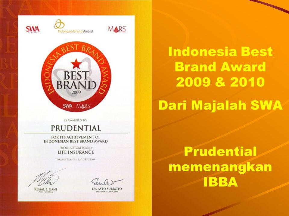 Untuk ke 10 x nya, (tahun 2002 - 2011) PRUDENTIAL menerima Penghargaan sebagai Asuransi Jiwa TERBAIK di Indonesia versi Majalah INVESTOR, untuk kateor