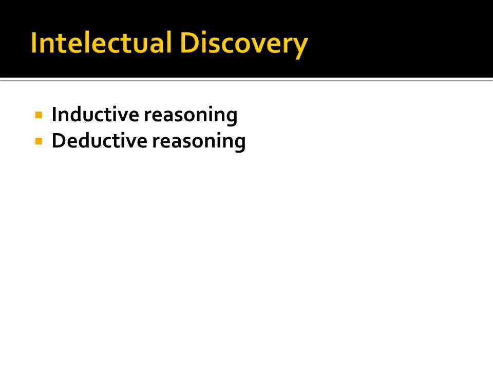  Inductive reasoning  Deductive reasoning