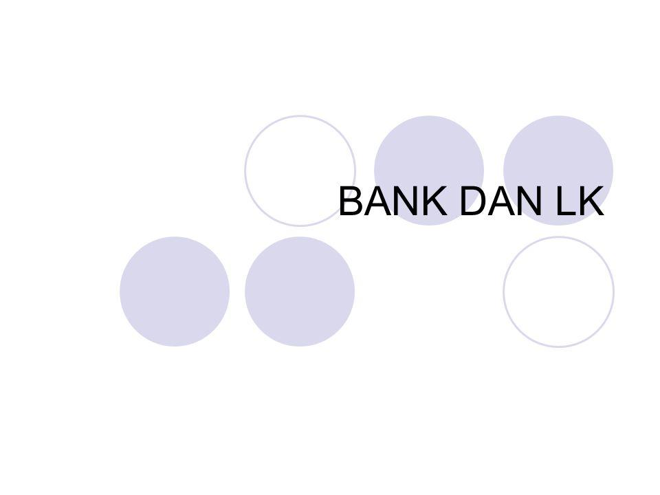 BANK DAN LK