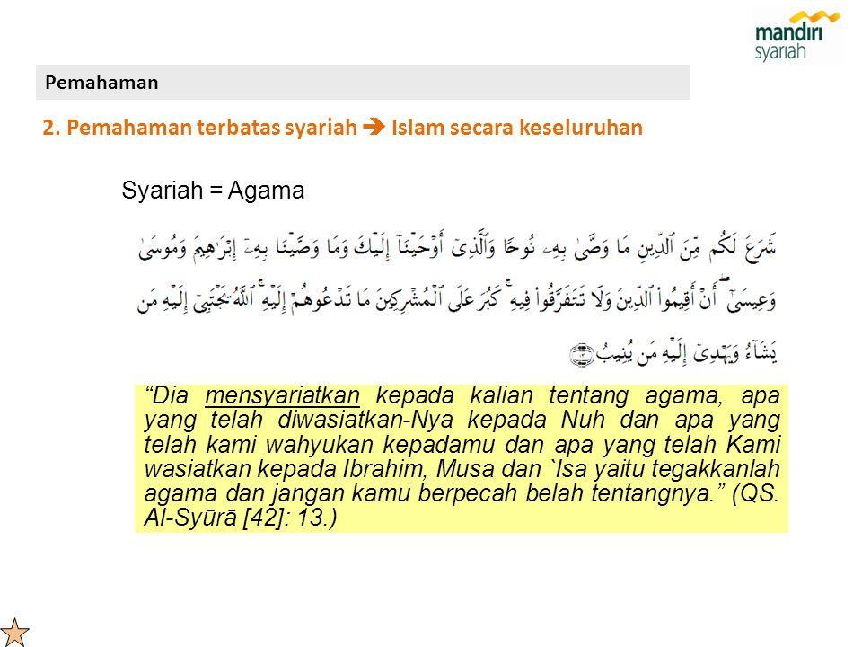 "Syariah = Agama ""Dia mensyariatkan kepada kalian tentang agama, apa yang telah diwasiatkan-Nya kepada Nuh dan apa yang telah kami wahyukan kepadamu da"