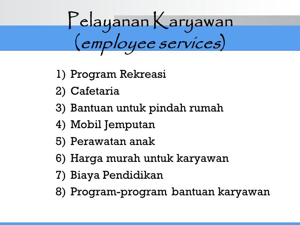 Pelayanan Karyawan (employee services)