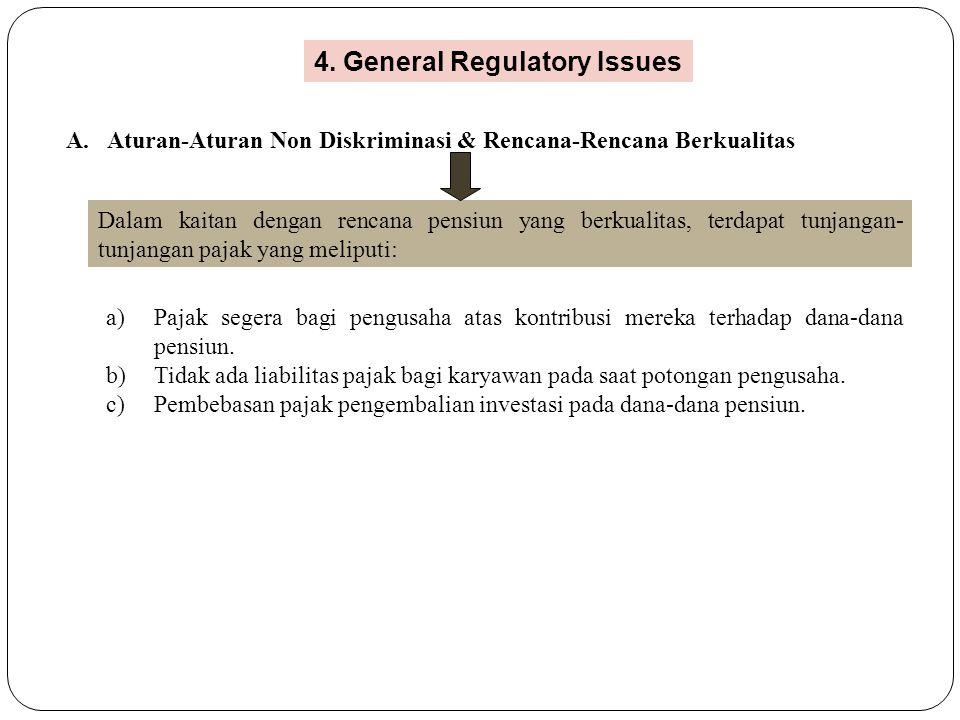A. Aturan-Aturan Non Diskriminasi & Rencana-Rencana Berkualitas Dalam kaitan dengan rencana pensiun yang berkualitas, terdapat tunjangan- tunjangan pa