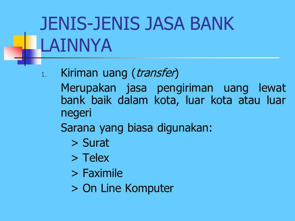 KEUNTUNGAN JASA-JASA BANK 1. Spread  Selisih bunga simpanan dengan bunga pinjaman 2. Fee based  keuntungan dari transaksi dalam jasa-jasa bank > Bia