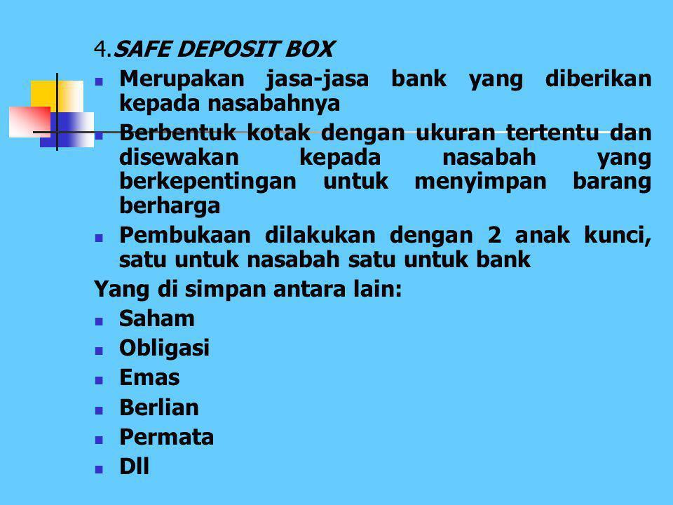 3. INKASO (Collection) Merupakan jasa bank untuk menagihkan warkat-warkat dari luar kota atau luar negeri Warkat-warkat yang dapat diinkasokan atau di
