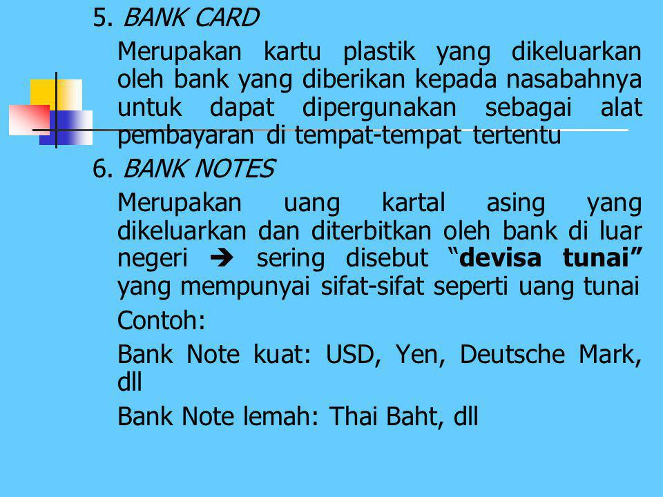 4.SAFE DEPOSIT BOX  Merupakan jasa-jasa bank yang diberikan kepada nasabahnya  Berbentuk kotak dengan ukuran tertentu dan disewakan kepada nasabah y