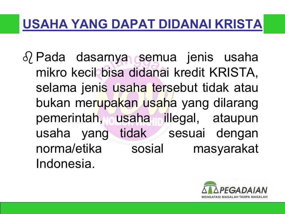 SASARAN KREDIT KRISTA •Pengusaha mikro (untuk sementara wanita pengusaha) yang telah bergabung dalam suatu asosiasi/kelompok pengusaha. •Asosiasi/kelo