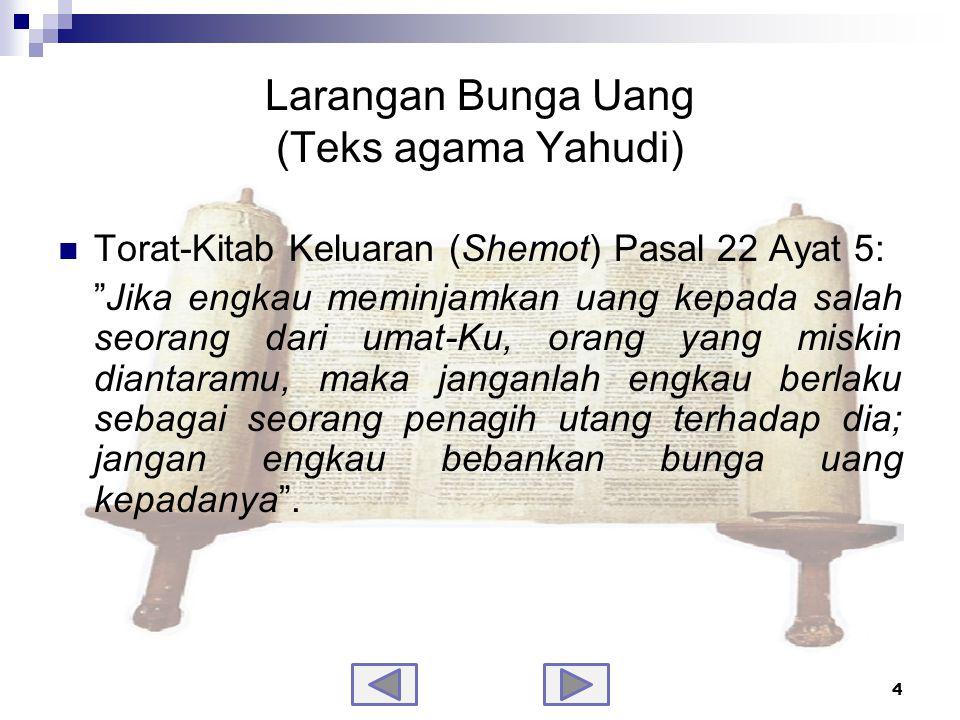 25 Riba  Riba adalah tambahan yang diperjanjikan sebelumnya, baik dalam transaksi jual beli maupun pinjam meminjam, dilakukan secara batil atau bertentangan dengan ajaran Islam.