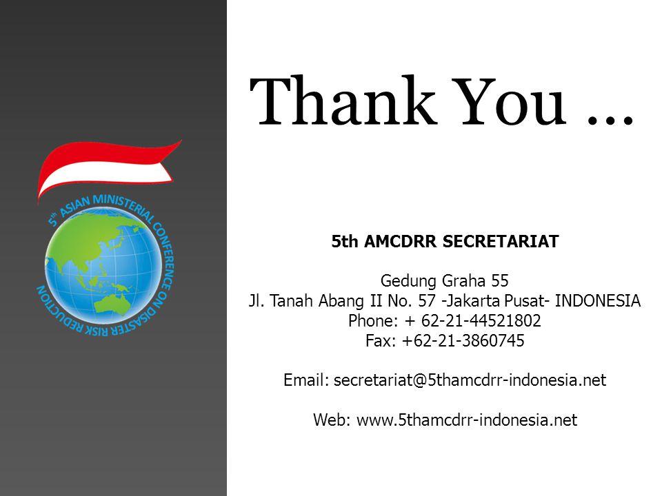 5th AMCDRR SECRETARIAT Gedung Graha 55 Jl. Tanah Abang II No.