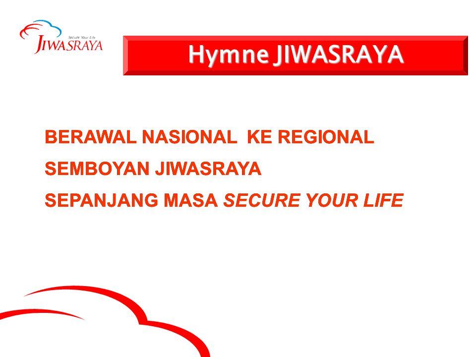 BERAWAL NASIONAL SEMBOYAN JIWASRAYA SEPANJANG MASA SECURE YOUR LIFE KE REGIONAL BERAWAL NASIONALKE REGIONAL SEMBOYAN JIWASRAYA SEPANJANG MASA SECURE YOUR LIFE