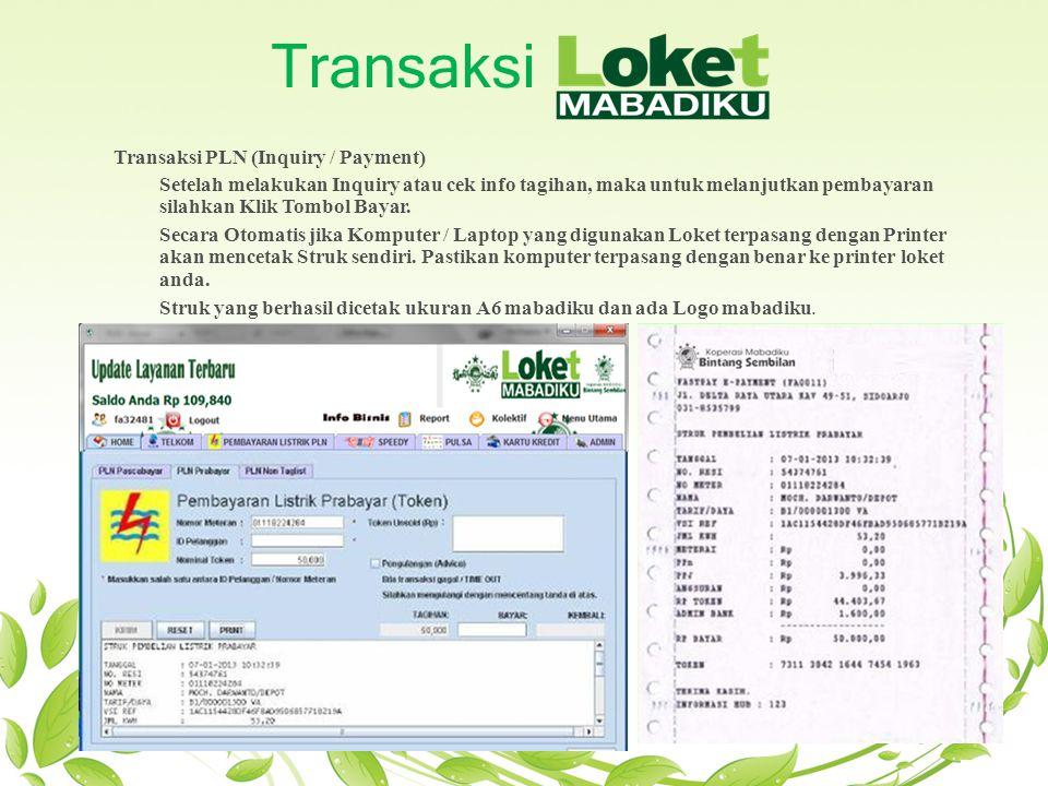 Transaksi Transaksi PLN (Inquiry / Payment) Setelah melakukan Inquiry atau cek info tagihan, maka untuk melanjutkan pembayaran silahkan Klik Tombol Ba
