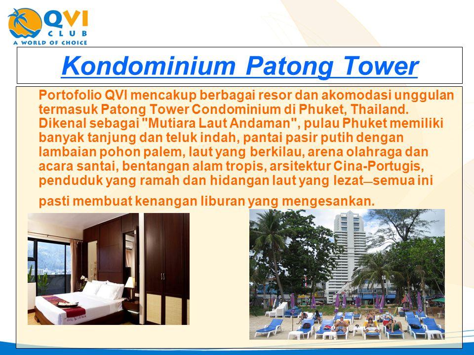 Kondominium Patong Tower Portofolio QVI mencakup berbagai resor dan akomodasi unggulan termasuk Patong Tower Condominium di Phuket, Thailand. Dikenal