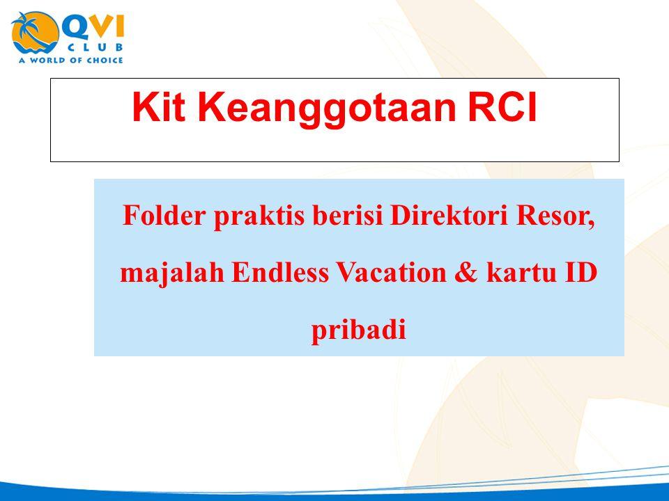 Kit Keanggotaan RCI Folder praktis berisi Direktori Resor, majalah Endless Vacation & kartu ID pribadi