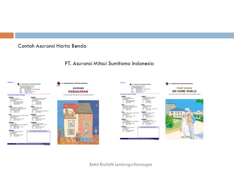 Asuransi Kendaraan Bermotor Seksi Statistik Lembaga Keuangan Contoh Asuransi Harta Benda PT.