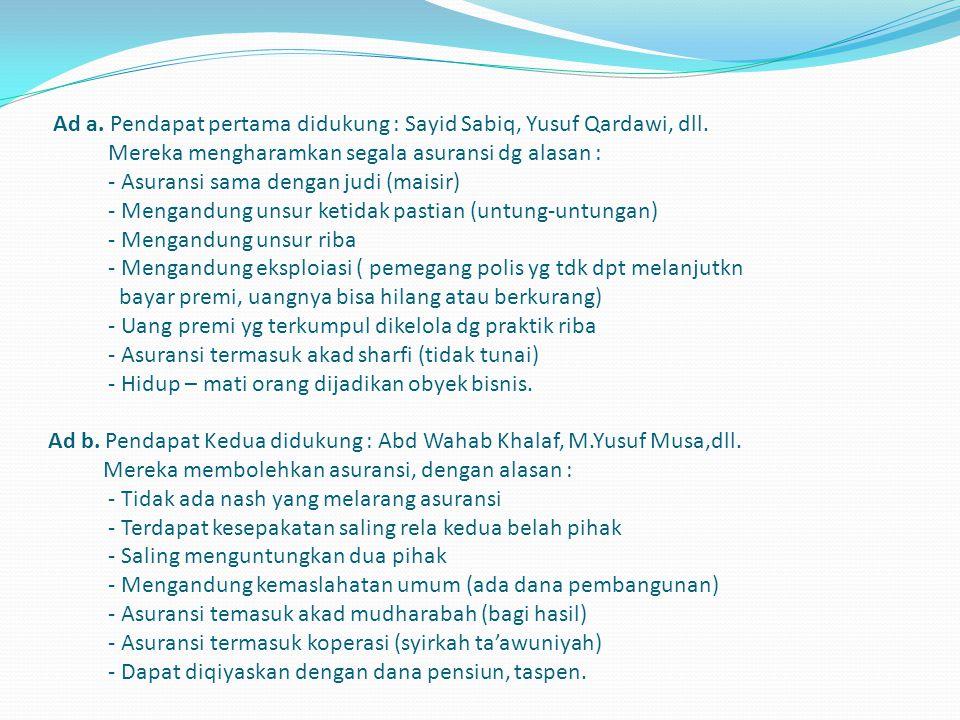 B.MASALAH ; Bagaimanakah hukum fiqihnya mengenai Asuransi .