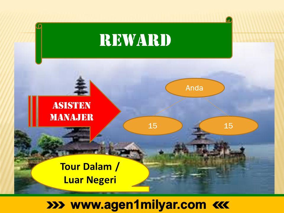 reward Asisten Manajer Anda 15 Tour Dalam / Luar Negeri