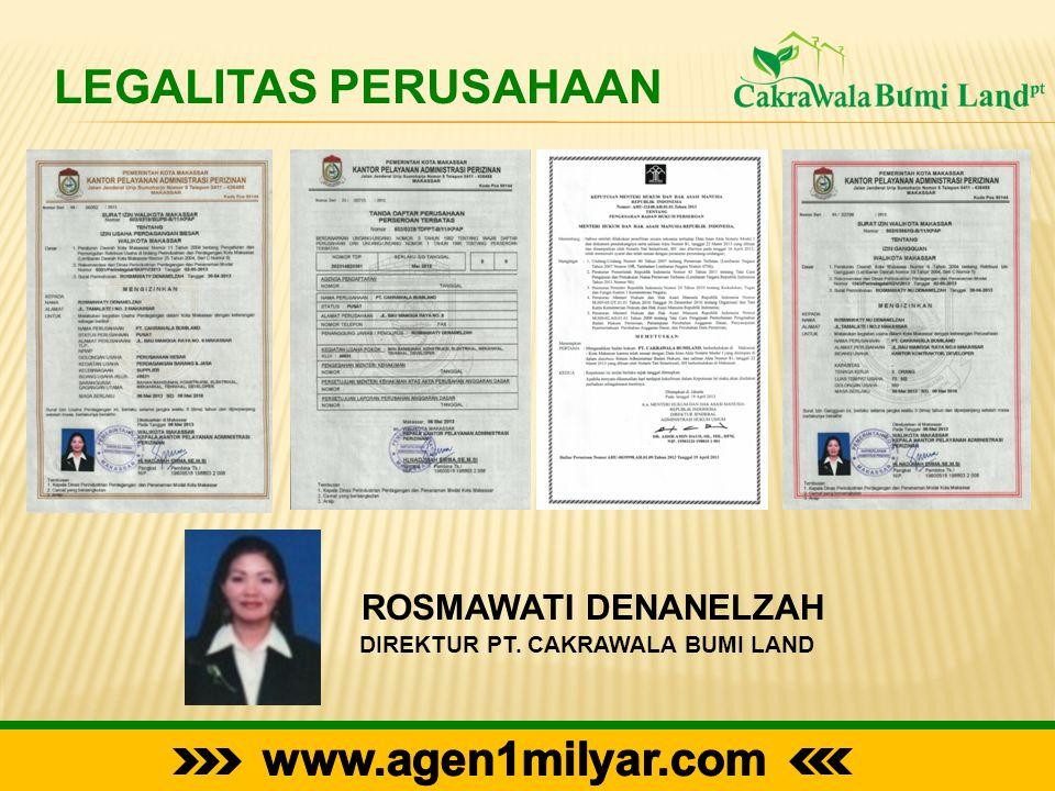 LEGALITAS PERUSAHAAN ROSMAWATI DENANELZAH DIREKTUR PT. CAKRAWALA BUMI LAND