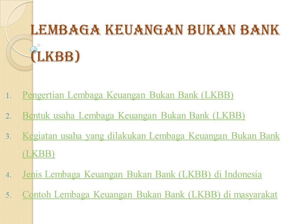 Pengertisn Lembaga Keuangan Bukan Bank (LKBB Surat Keputusan Menteri Keuangan RI No.