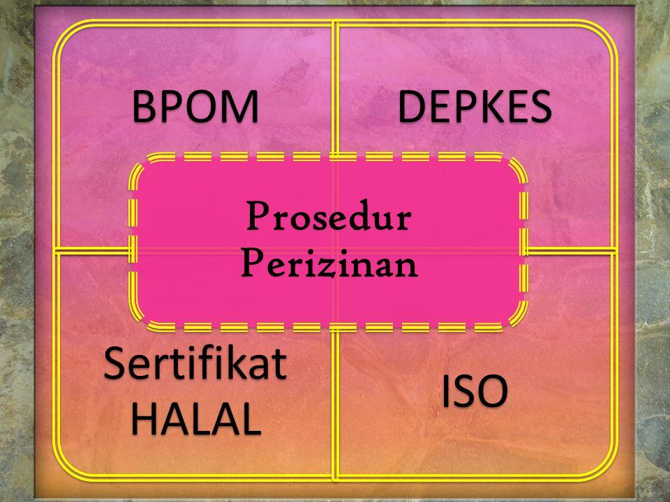 BPOMDEPKES Sertifikat HALAL ISO Prosedur Perizinan
