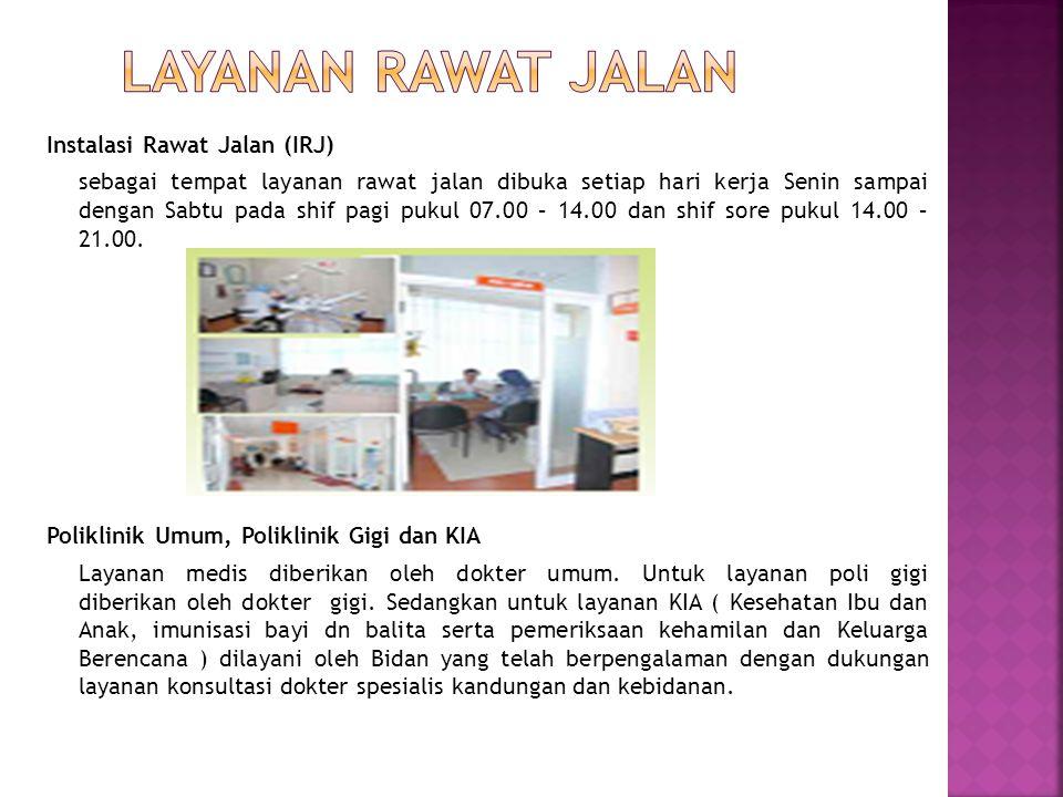 Instalasi Gawat Darurat ( IGD ) sebagai tempat layanan gawat darurat memberikan layanan terus menerus selama 24 jam dan 7 hari dalam satu minggu. Loka