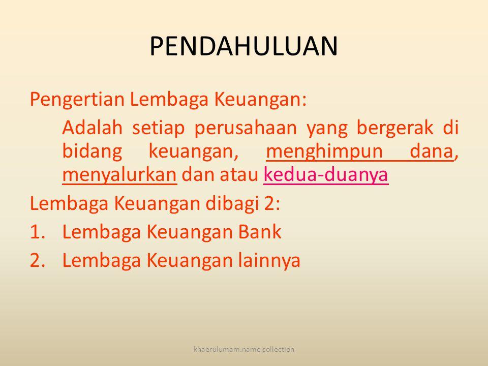 Materi Sejarah Bank di Indonesia, Bank Sentral dan Uang Mata Kuliah Bank dan Lembaga Keuangan khaerulumam.name collection