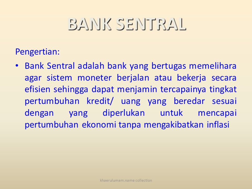 JENIS-JENIS BANK UU RI NO.10 Tahun 1998: 1.Bank Sentral 2.Bank Umum 3.Bank Perkreditan Rakyat (BPR) khaerulumam.name collection