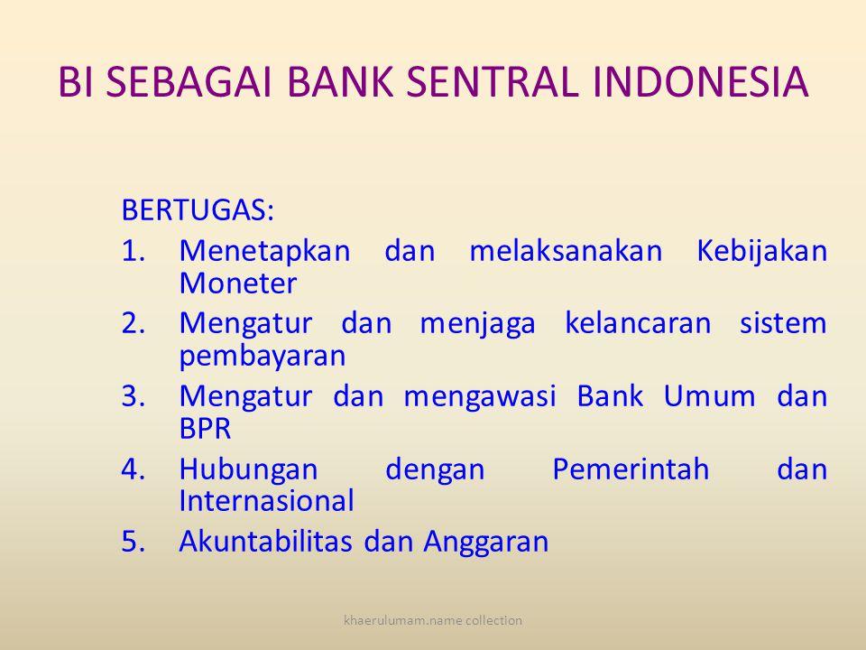 BANK SENTRAL Pengertian: • Bank Sentral adalah bank yang bertugas memelihara agar sistem moneter berjalan atau bekerja secara efisien sehingga dapat m