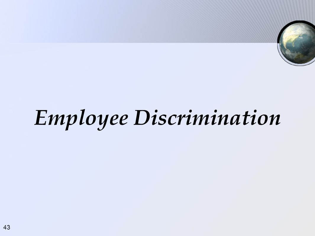 43 Employee Discrimination