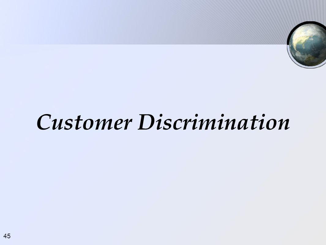 45 Customer Discrimination