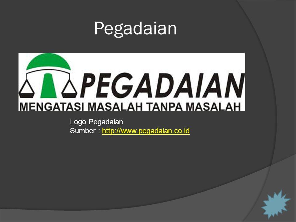 Pegadaian Logo Pegadaian Sumber : http://www.pegadaian.co.idhttp://www.pegadaian.co.id