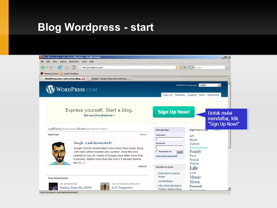 Blog Wordpress - start Pada browser, ketik : www.wordpress.com, lalu tekan enter.