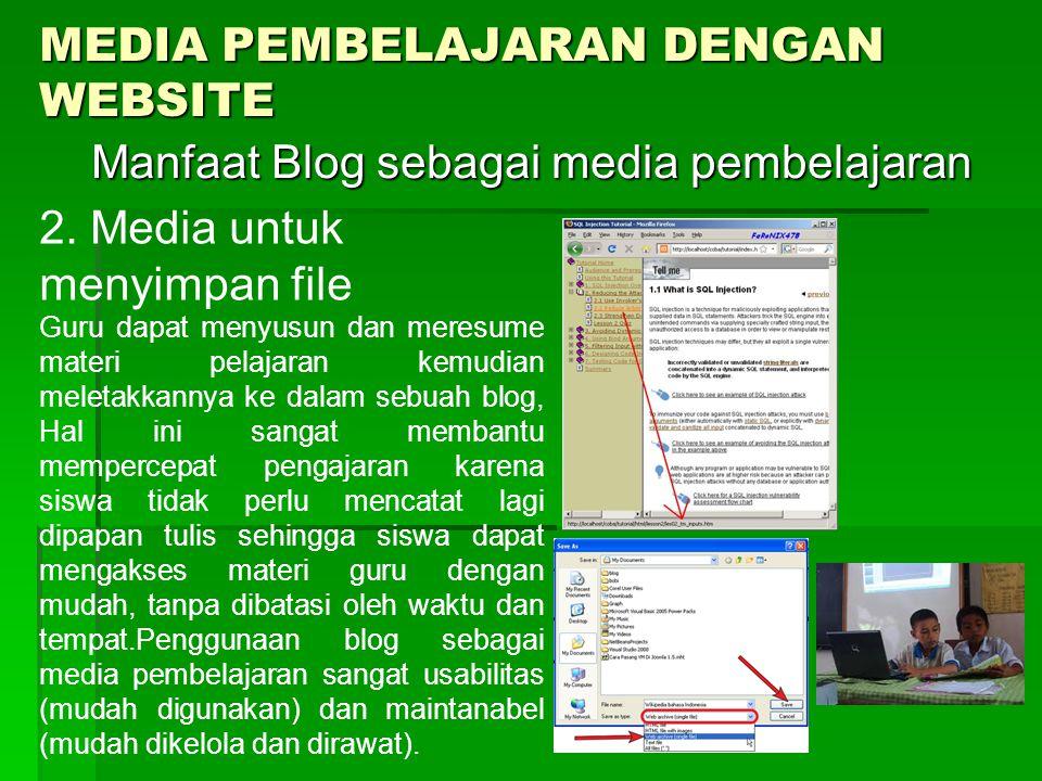 MEDIA PEMBELAJARAN DENGAN WEBSITE Manfaat Blog sebagai media pembelajaran Manfaat Blog sebagai media pembelajaran 2.