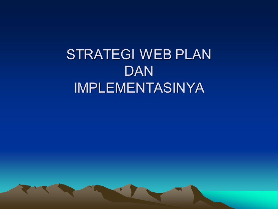STRATEGI WEB PLAN DAN IMPLEMENTASINYA