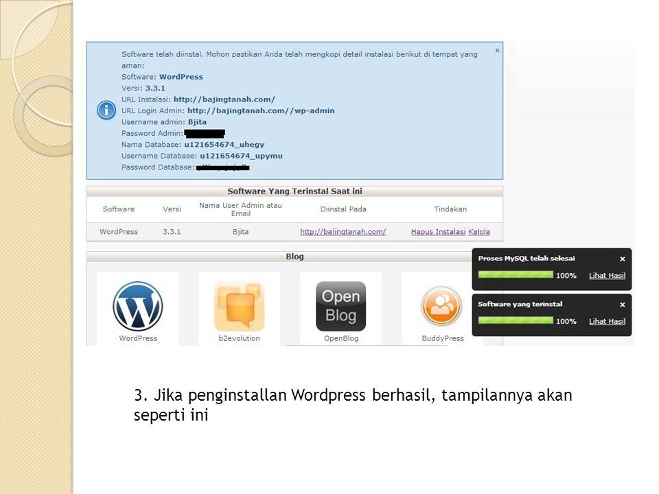 3. Jika penginstallan Wordpress berhasil, tampilannya akan seperti ini