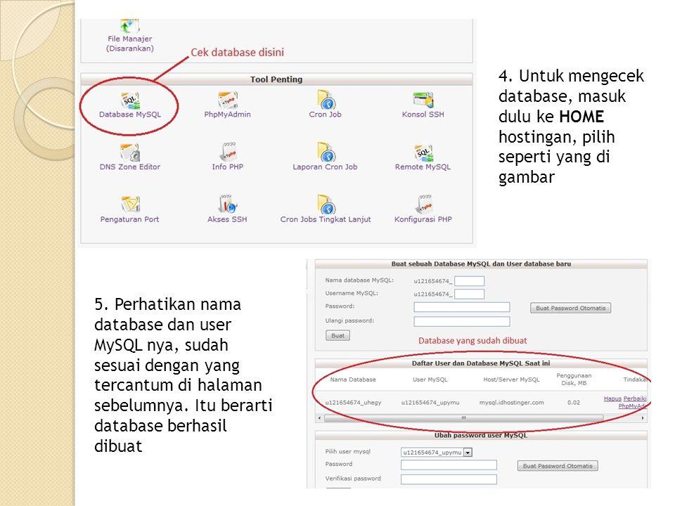 4.Untuk mengecek database, masuk dulu ke HOME hostingan, pilih seperti yang di gambar 5.