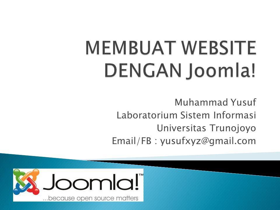 Muhammad Yusuf Laboratorium Sistem Informasi Universitas Trunojoyo Email/FB : yusufxyz@gmail.com
