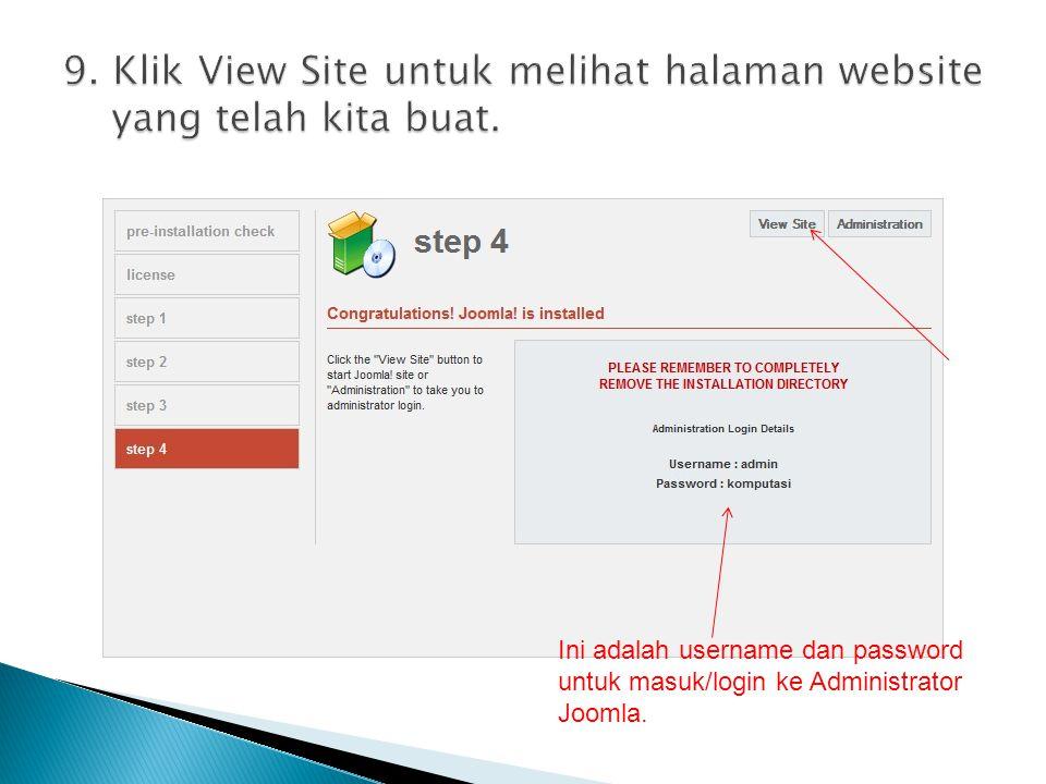 Ini adalah username dan password untuk masuk/login ke Administrator Joomla.