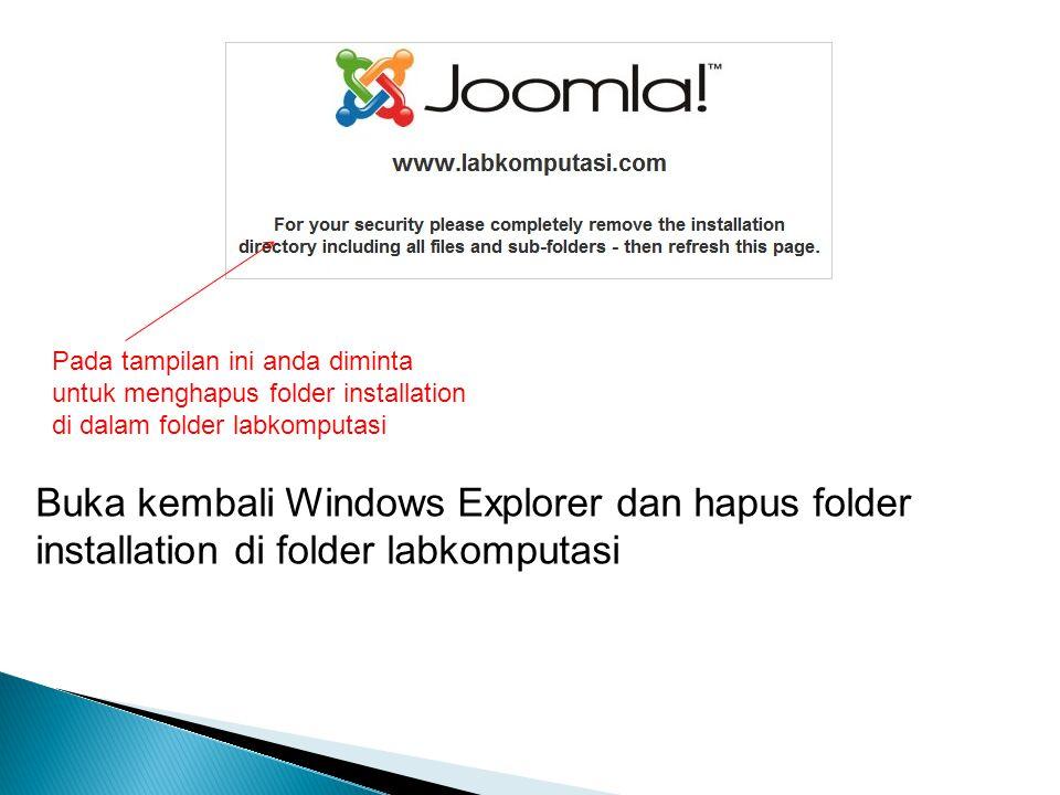 Pada tampilan ini anda diminta untuk menghapus folder installation di dalam folder labkomputasi Buka kembali Windows Explorer dan hapus folder install