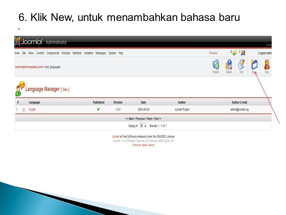 6. Klik New, untuk menambahkan bahasa baru