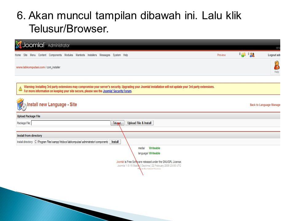 6. Akan muncul tampilan dibawah ini. Lalu klik Telusur/Browser.