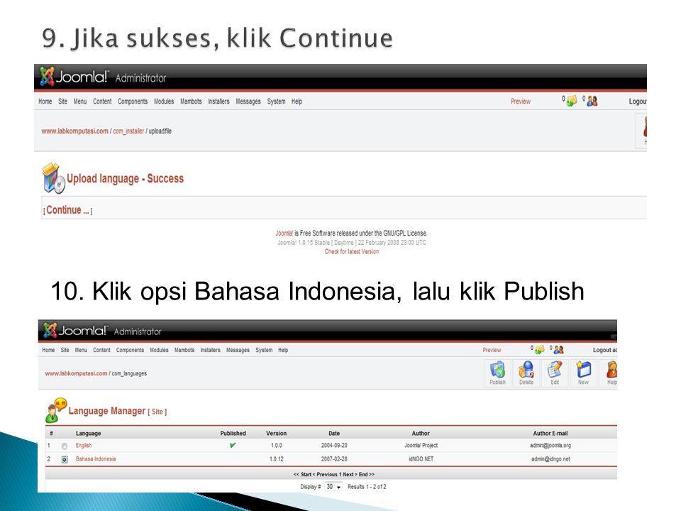 10. Klik opsi Bahasa Indonesia, lalu klik Publish