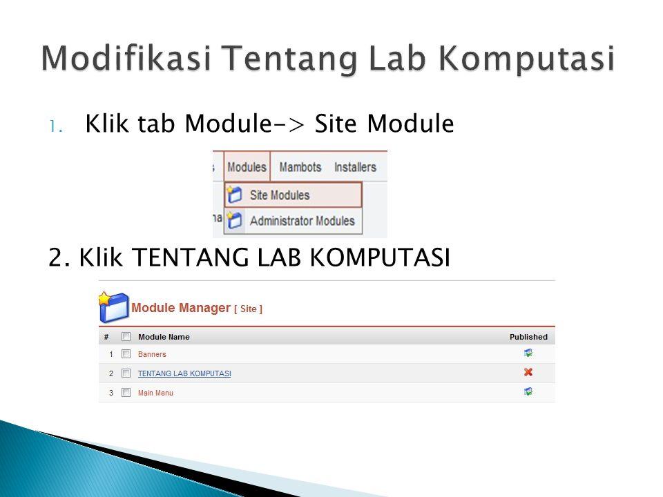 1. Klik tab Module-> Site Module 2. Klik TENTANG LAB KOMPUTASI