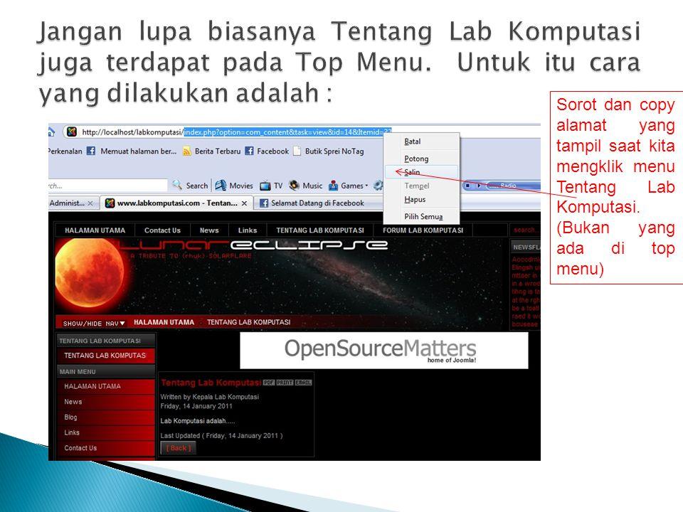 Sorot dan copy alamat yang tampil saat kita mengklik menu Tentang Lab Komputasi. (Bukan yang ada di top menu)