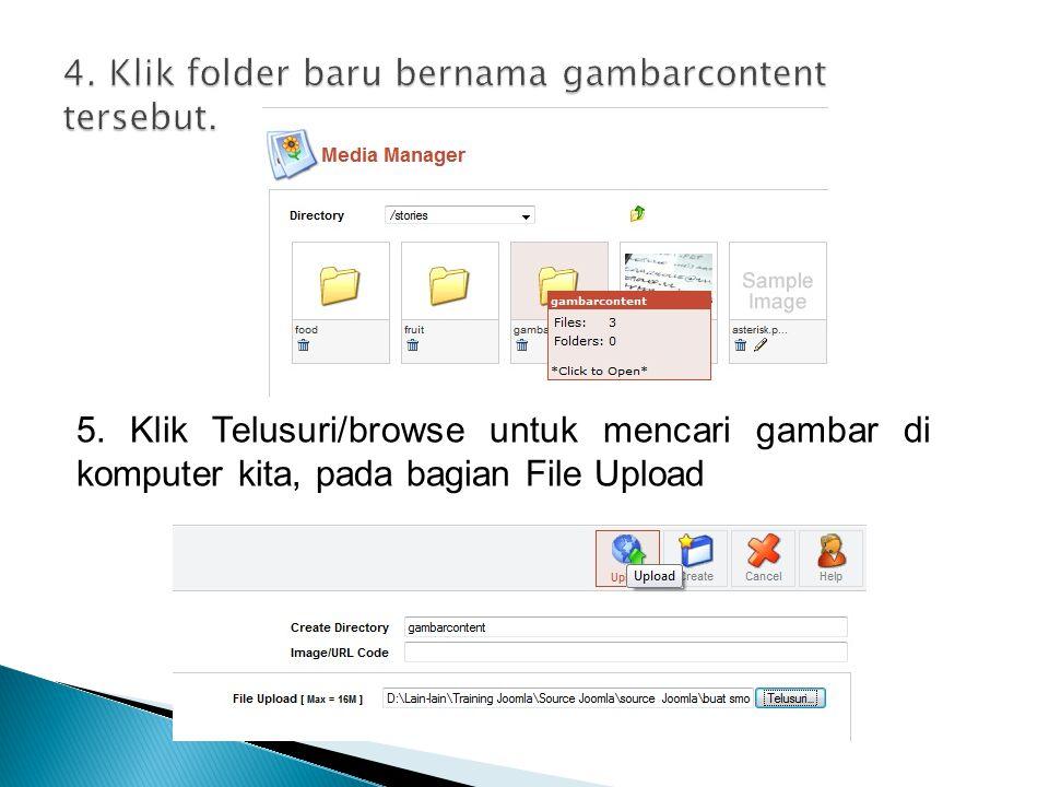5. Klik Telusuri/browse untuk mencari gambar di komputer kita, pada bagian File Upload