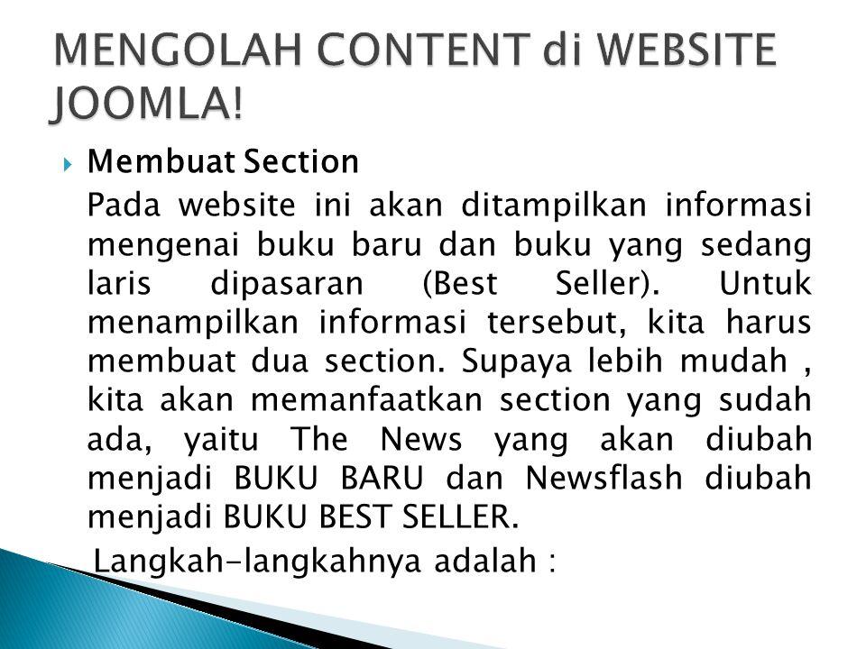  Membuat Section Pada website ini akan ditampilkan informasi mengenai buku baru dan buku yang sedang laris dipasaran (Best Seller). Untuk menampilkan