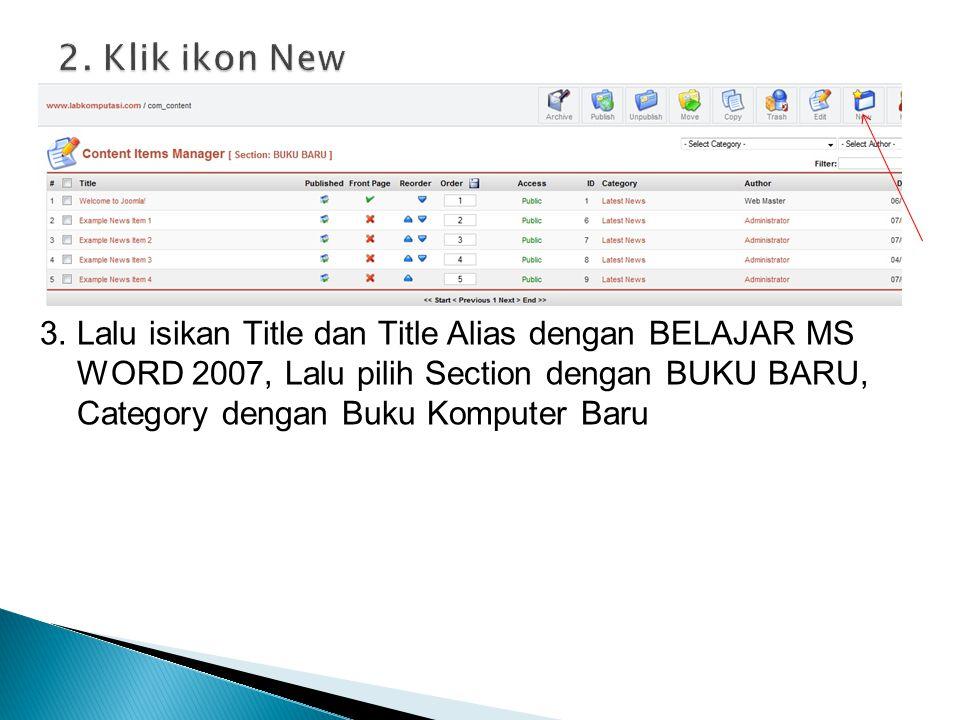 3. Lalu isikan Title dan Title Alias dengan BELAJAR MS WORD 2007, Lalu pilih Section dengan BUKU BARU, Category dengan Buku Komputer Baru